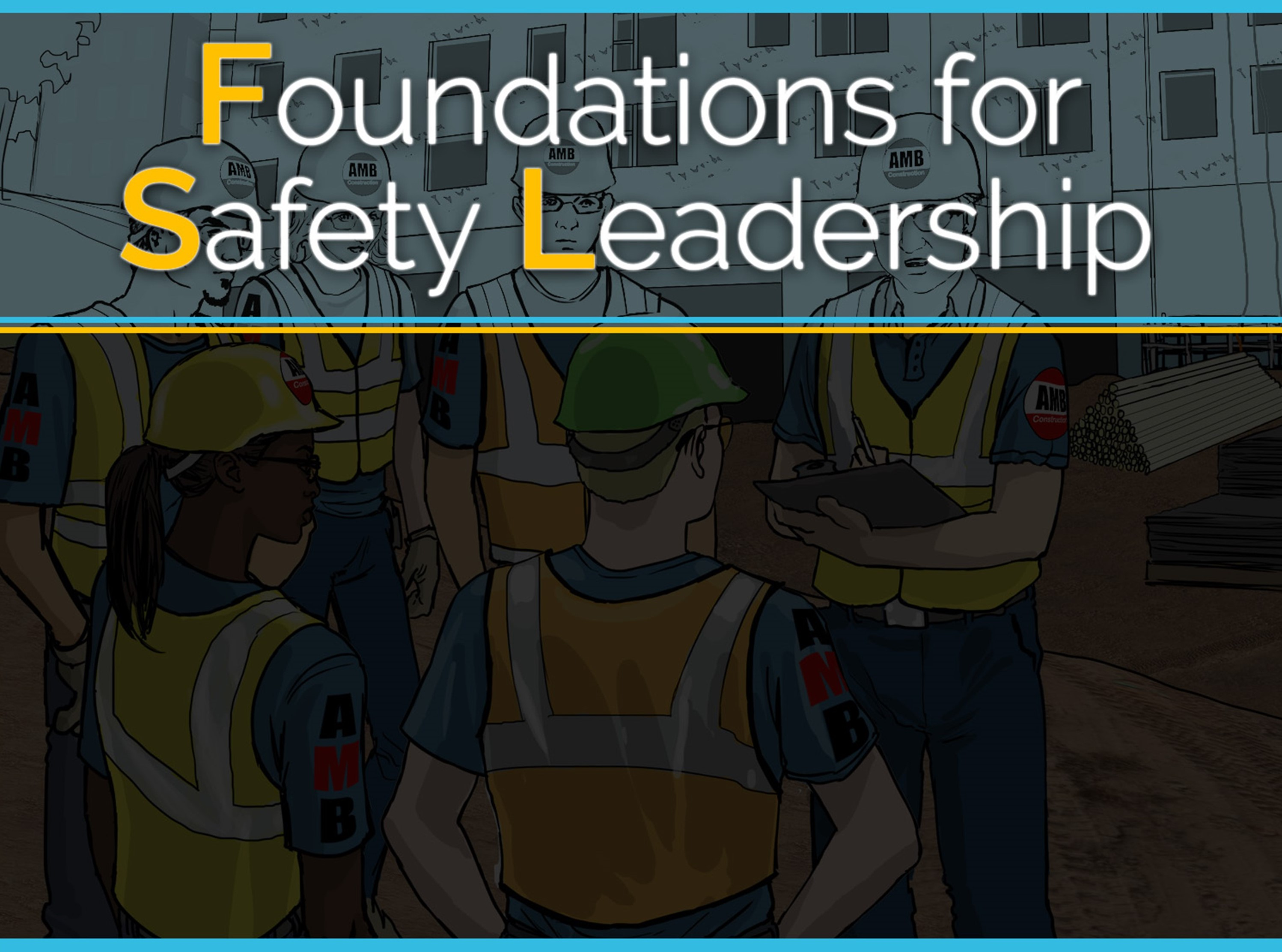 Foundation for Leadership and Safety